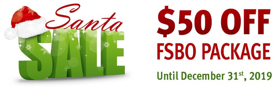 Santa Sale! $50 Off FSBO Package